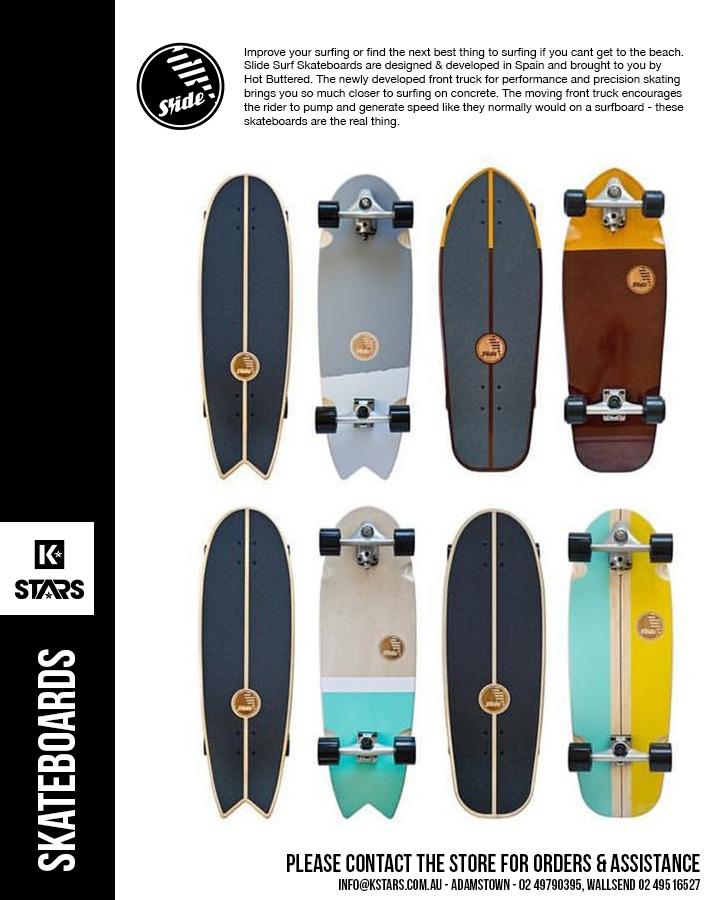 Slide Skateboards - available now....